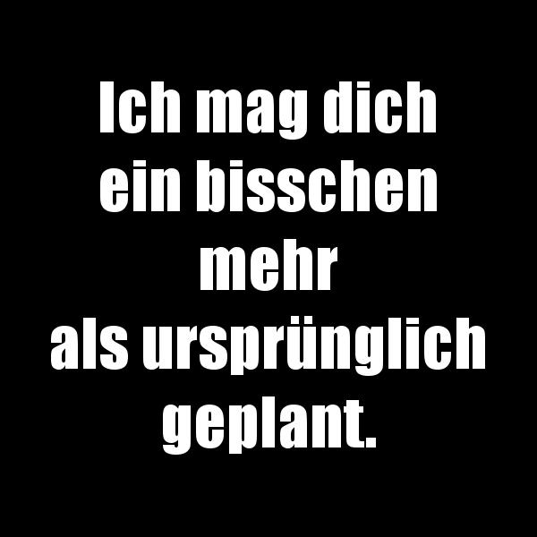 Ich Mag Dich Ein Bisschen Sprüche Für Singles Aus Berlin